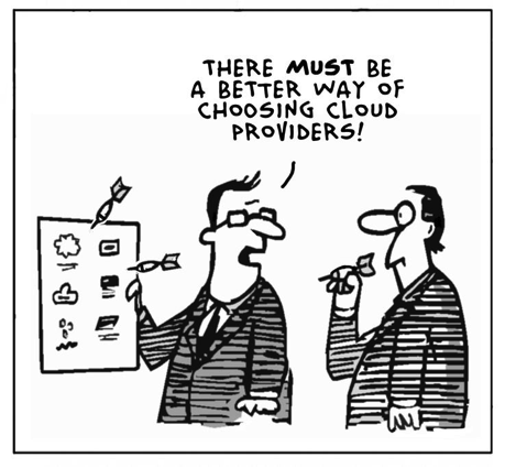There must be a better way of choosing Cloud providers!