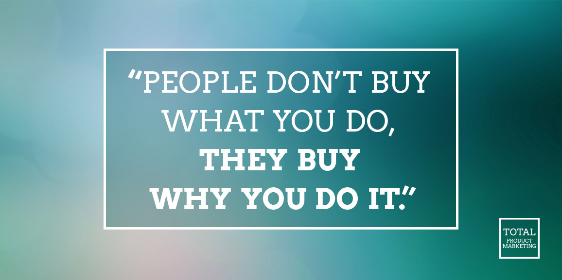 People buy the why of company core values