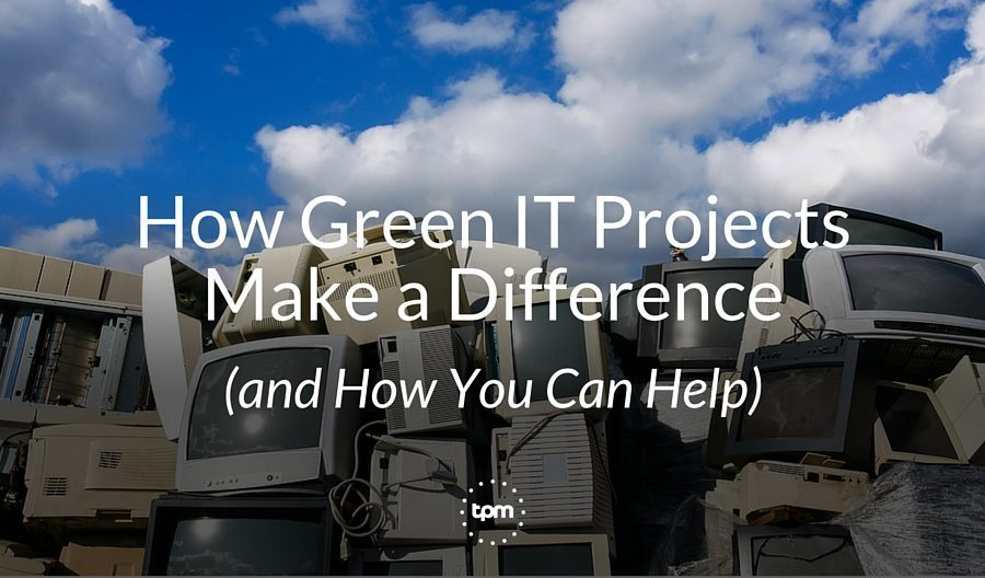 How Green IT Projects Make a Difference