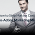Developing a Call-to-Action Marketing Campaign [with Examples]