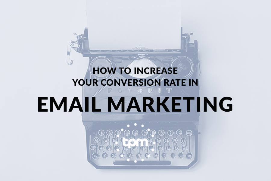 How to Increase Conversion Rate in Email Marketing