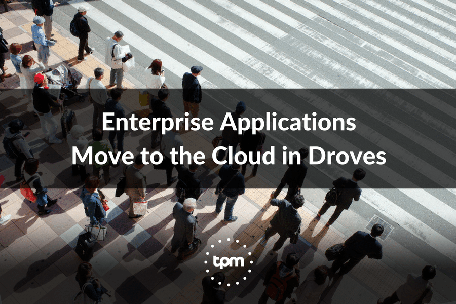 Enterprise Applications Move to the Cloud in Droves