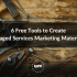 6 Free Tools to Create Managed Services Marketing Materials