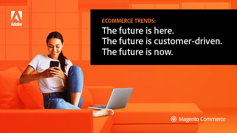 eCommerce 2020: The Future is Now